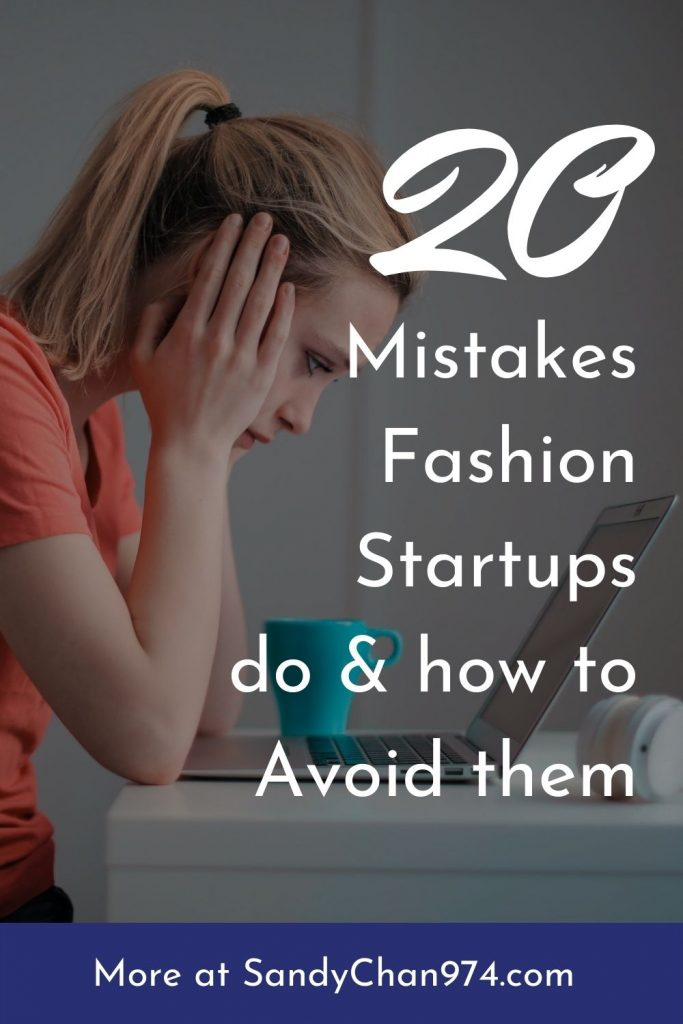Top 20 mistakes fashion startups and fashion designers do and how to avoid them