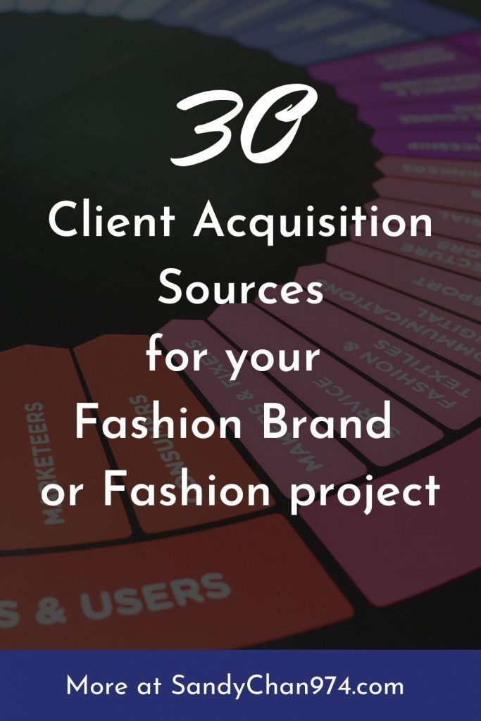30 potential sources of clients for your fashion brand or fashion business