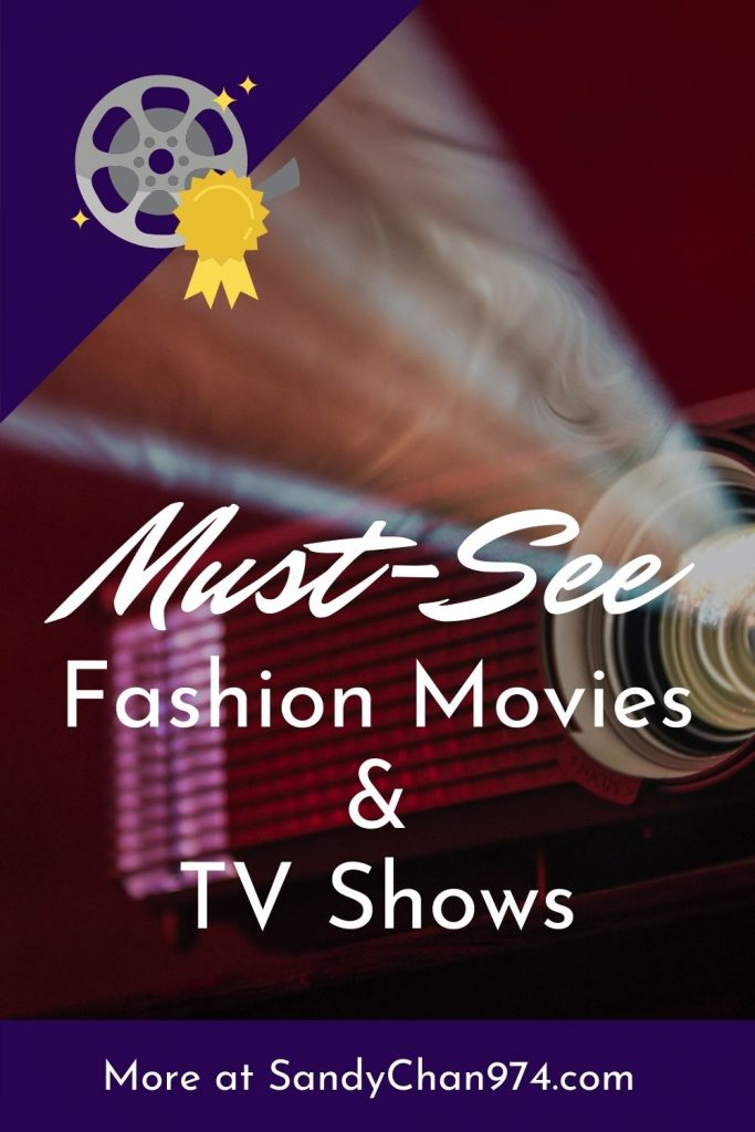 Must-See fashion movies and fashion tv shows for all fashion lovers, fashion designers and fashion startuppers