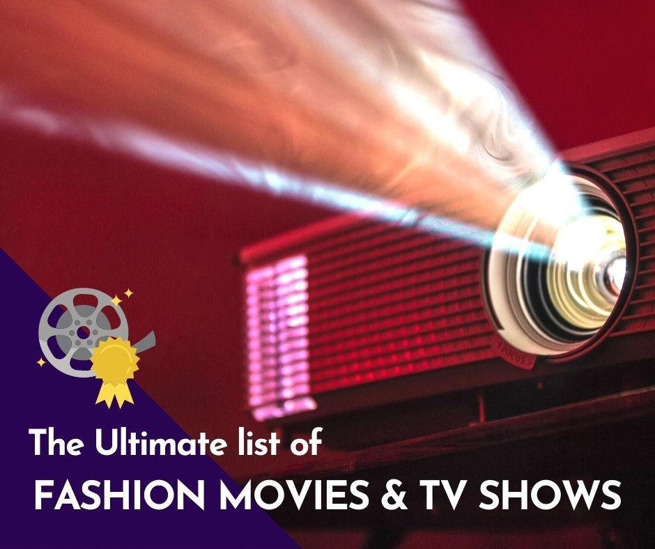 You are currently viewing The Ultimate List of Movies & Tv Shows for Fashion Addicts & Designers